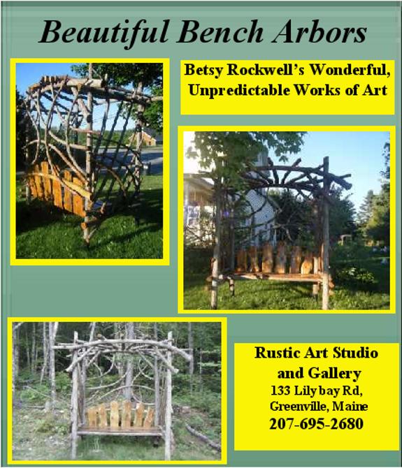 Mooshead Rustic Art, rustic bench arbors, Betsy Rockwell